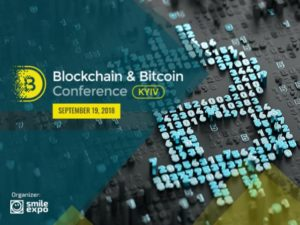 Blockchain & Bitcoin Conference 2018, Kyiv